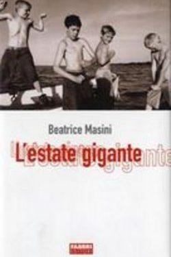 Classe 2A – 2B. Masini, L' Estate gigante