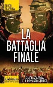 2A – Simon Scarrow – La Battaglia Finale