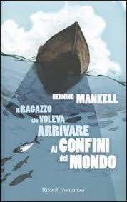 2A – Manckel – Il Ragazzo che voleva arrivare  ai confini del mondo