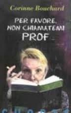 Per favore non chiamatevi prof – C. Bouchand