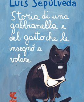 Storia di una gabbianella e del gatto che le insegnò a volare-L. Sepulvedà
